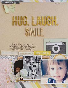 Hug. Laugh. Smile by Michelle Wedertz at @studio_calico