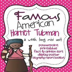 This is a weeklong unit on Famous American Harriet Tubman! Unit covers Harriet Tubman's slavery, escape, work with the Underground Railroad, as well as Harriet Tubman's courage during the Underground Railroad and Civil War. Students will compare and contrast their life to Harriet Tubman's, cut & paste Harriet Tubman timeline activity, describe Harriet Tubman using character traits, write a mini biography report on Harriet Tubman, and more! Inspirational Leaders, Classroom Expectations, Fact And Opinion, Underground Railroad, Harriet Tubman, Important Facts, Compare And Contrast, Too Cool For School, Black History Month