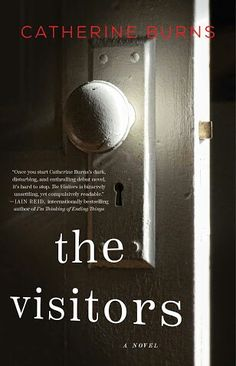 The Visitors ebook by Catherine Burns - Rakuten Kobo Book Nerd, Book Club Books, Good Books, Books To Read, My Books, Reading Lists, Book Lists, Emma Donoghue, County Library