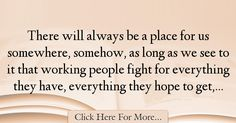Harry Bridges Quotes About Hope - 36443