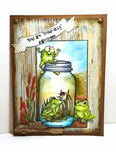 toad-ally awesome Who let the frogs out card by Francie Schles