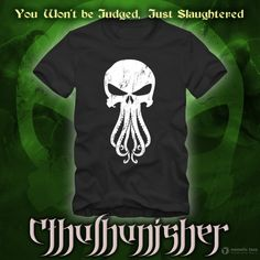 Cthulhunisher: The Punisher + Cthulhu = Total ruthlessness