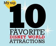 My top 10 favorite Disney World attractions + videos and tips for each