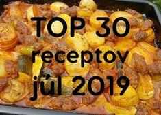 TOP 30 receptov (júl 2019): Najlepší je kompletný obed z jedného plechu