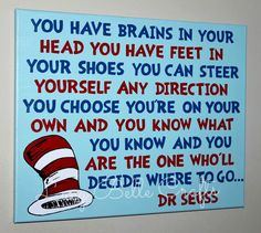 Dr. Seuss Quote 100% Hand Painted onto 16x20 Canvas by LucyBelleCrafts www.facebook.com/LucyBelleCrafts