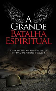"Cover of ""A grande batalha espiritual"" Frank Peretti, Max Lucado, Book Stands, Critical Thinking Skills, Joyce Meyer, 7 Chakras, Culture Club, Reading Time, Thing 1"
