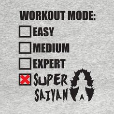 Check out this awesome 'Workout+Mode%3A+Super+Saiyan' design on @TeePublic!