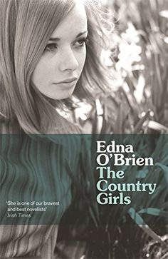 The Country Girls (Country Girls Trilogy 1) by Edna O'Brien | Kate and Baba of The Country Girls are like bosom friends Anne Shirley and Diana Barry, but if Anne and Diana eventually made their way out of the country and into the city. In this controversial trilogy, the girls — romantic, adventurous, and rule-breaking — leave their idyllic hometown for Dublin, where they pursue their passions side by side. #fiction #ireland #youngadult #classics #trilogy
