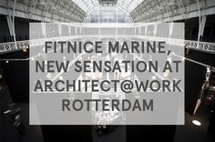 FITNICE® Marine has been the favorite of the judging panel for the next edition of the Architect@Work, which will take place in Rotterdam from 14th to 15th September 2016.