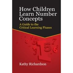 (RtI)  How Children Learn Number Concepts: A Guide to the Critical Learning Phases