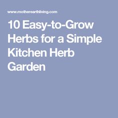 Simple Kitchen Herb Garden diy container herb garden | gardens, kitchen herb gardens and