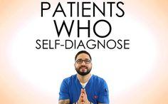 When patients self-diagnoses...