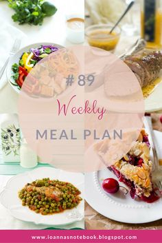 Weekly Meal Plan #89: Delicious recipes to help you plan out your week! - Ioanna's Notebook