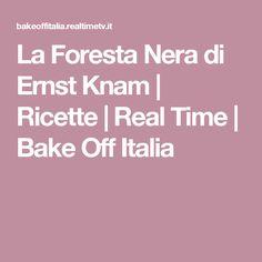 La Foresta Nera di Ernst Knam | Ricette | Real Time | Bake Off Italia