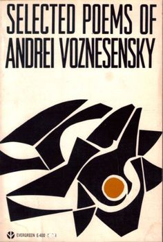 Selected Poems of Andrei Voznesensky. Grove Press, Evergreen, 1966. Cover design and illustration by Roy Kuhlman. www.roykuhlman.com