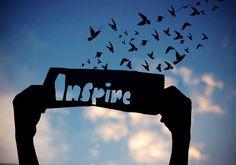 Inspire.....
