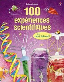 100 expériences scientifiques: