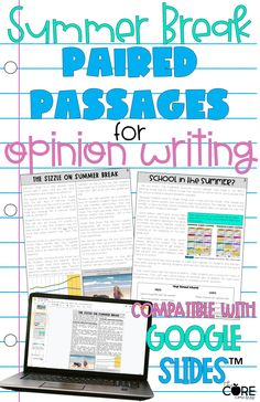 Compatible with Google Slides, these print or digital differentiated paired text passages about the long summer break are perfect to teach opinion writing.