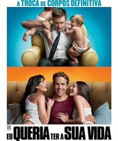 BOAS NOVAS: Eu Queria Ter A Sua Vida-Filme(2011)