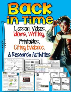 Back in Time: Lesson, Videos, Idioms, Writing, Citing Evidence, and Research Activities. Grades 7-12 ($)