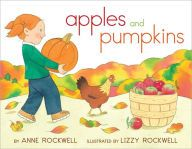 Apples and Pumpkins. Written by Anne Rockwell, illustrated by Lizzy Rockwell. #Autumn #Halloween #PictureBook