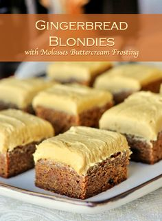 Gingerbread Blondies with Molasses Buttercream Frosting – soft, chewy, sweet blondies with plenty of ginger warmth and a rich, complimentary molasses buttercream frosting.
