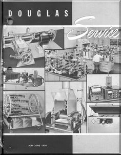 Douglas Aircraft Service Digest - May - June - 1956 - Aircraft Reports - Manuals Aircraft Helicopter Engines Propellers Blueprints Publications