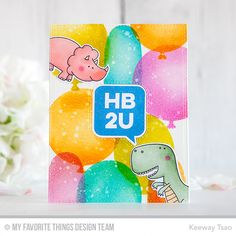 Big Balloons Stencil, You're Rawr-some Stamp Set and Die-namics, Birthday Speech Bubble Stamp Set and Die-namics - Keeway Tsao  #mftstamps
