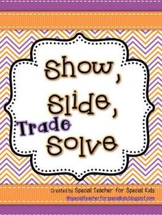 Show, Slide, TRADE, and Solve-  Interactive & Hands On Math$