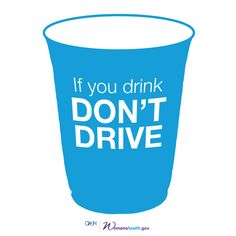 Give yourself (and everyone around you) the gift of a safe ride home. If you drink, don't drive.