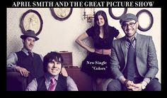 April Smith and the Great Picture Show. They sing the Colors song on the paint commercial. They bounce they're a little retro, really good stuff!