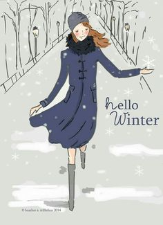 Winter - Hello Winter - Rose Hill Design Studio by Heather Stillufsen Winter Funny, Winter Poster, Hallo Winter, Months In A Year, Winter Wonderland, Wall Art Prints, How To Draw Hands, Seasons, Drawings