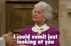 28 Ways You Identify With Dorothy From The Golden Girls. God I love the Golden Girls! Girl Memes, Girl Quotes, Golden Girls Quotes, The Golden Girls, Dorothy Zbornak, Bea Arthur, Good Comebacks, Fraggle Rock, Betty White