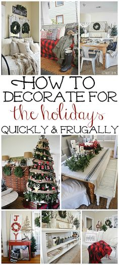 How To Frugally & Quickly Decorate For Christmas -
