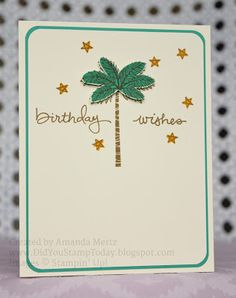 Did You Stamp Today?: Birthday Palm - Stampin' Up! Totally Trees