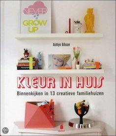 Kleur in huis laat zien hoe gezinnen een creatief huis creëren waarin iedereen zich thuis voelt.