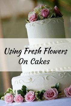 tips for using fresh flowers on cakes