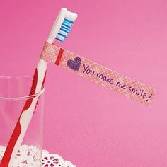 I'm going to wrap this around my hubby's toothbrush the night before so he can see it first thing in the morning
