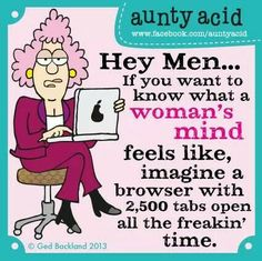 Aunty Acid #woman's mind