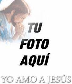#fotomontaje Tarjeta YO AMO A #JESUS con la foto de #Jesucristo, para poner tu foto de fondo. www.fotoefectos.com