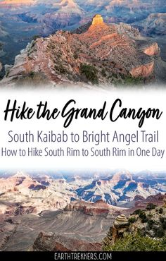 Grand Canyon Hike | Bright Angel Trail | South Kaibab Trail | Rim to Rim | Adventure Travel | Grand Canyon #grandcanyon #nationalpark #hiking #rimtorim