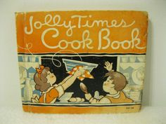 Vintage-1934-Childrens-Jolly-Times-Cook-Book-Simple-Recipes-For-Young-Beginners
