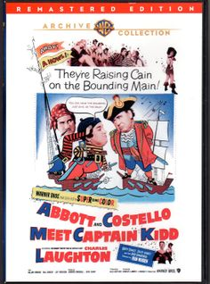 Abbott and Costello Meet Captain Kidd is a 1952 film starring   Abbott and Costello, along with Charles Laughton, who reprised his role as the infamous pirate from the 1945 film Captain Kidd. It was the second film in SuperCinecolor, a three-color version of the two-color process Cinecolor. Also starring Hillary Brooke, Leif Erickson, and  Fran Warren