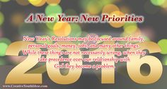 With the New Year we typically evaluate the past year and set new priorities for the upcoming year. Sometimes we call these new priorities or renewed priorities New Year's Resolutions. New Year's Resolutions may be focused around family, personal goals, money, jobs, and many other things. While these things are not necessarily wrong, when they…