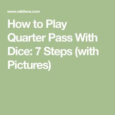 how to play quarters with dice