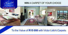 Win a Carpet of your choice with Victor Lidchi World-Class Rugs  Carpets to the Value of R15 000.                                            1st Prize: R15,000 Carpet 2nd Prize: R10 000 Carpet, 3rd Prize: R5 000 Carpet  To Enter:  Find the 3 images in this pin on Victor Lidchi's Page and repin. Then go to http://www.victorlidchi.co.za/competition.html   and fill out your Details Competition ends 20th August 2014. T  C's Apply