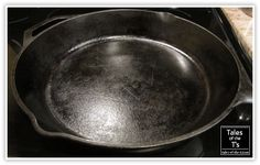 Cleaning & Seasoning Your Iron Skillet