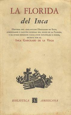 Inca Garcilaso de la Vega - La Florida del Inca