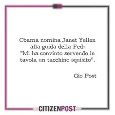 POSTilla 77: #Obama nomina Janet #Yellen alla guida del Fed