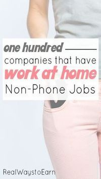 Do you need a non-phone work at home job? This post has a list of over 100 legit… Do you need a non-phone work at home job? This post has a list of over 100 legitimate companies you can choose from! Earn Money From Home, Way To Make Money, Make Money Online, Money Fast, Work From Home Opportunities, Work From Home Tips, Employment Opportunities, Business Opportunities, Job Work